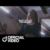 Semitoo & Marc Korn - The Melody (Official Video)