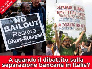 A quando il dibattito sulla separazione bancaria in Italia?