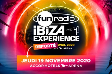 Fun Radio Ibiza Experience 2020, postponed to November 19, 2020