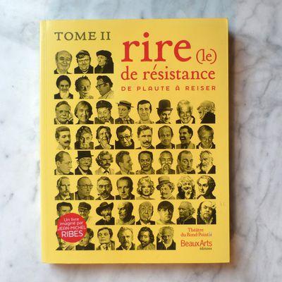 Rire de résistance (2), Beaux Arts éditions 2010, 258 pages, 35 €