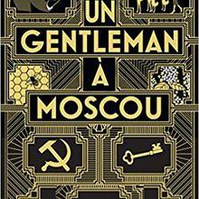 Un gentleman à Moscou - Amor Towles