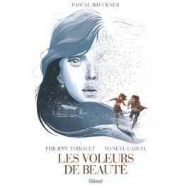 Les voleurs de beauté de Pascal Bruckner