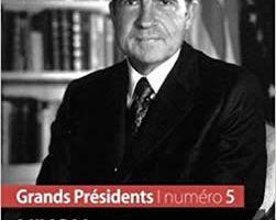 Nixon et la fin de la Guerre du Viêt-Nam - Une présidence éclaboussée par le Watergate