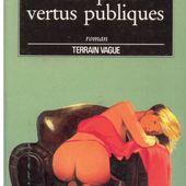 Robin COOK : Vices privés, vertus publiques. - Les Lectures de l'Oncle Paul
