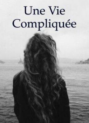 Une Vie Compliquée - Chapitre 25