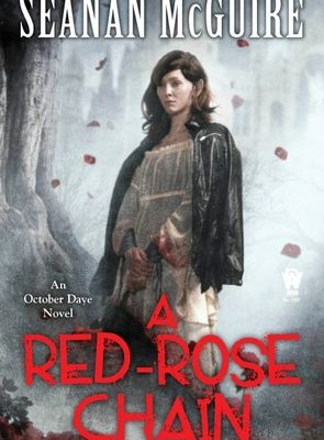 Read / Download A Red-Rose Chain (October Daye, #9) by Seanan McGuire Full e-Book For PC and Mobile