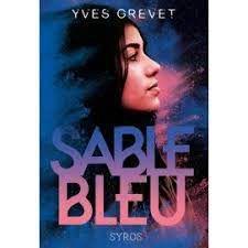 Sable bleu, Yves Grevet, Syros, Août 2021