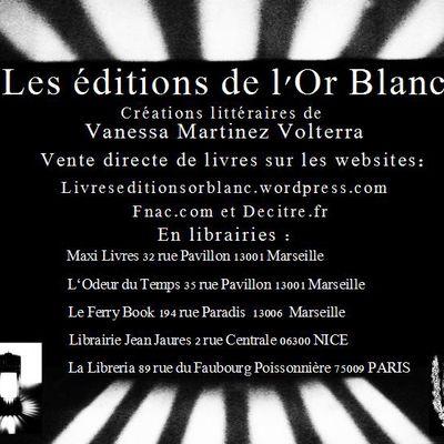 Les éditions de l'Or Blanc sont disponibles à la vente chez Maxi Livres à Marseille.