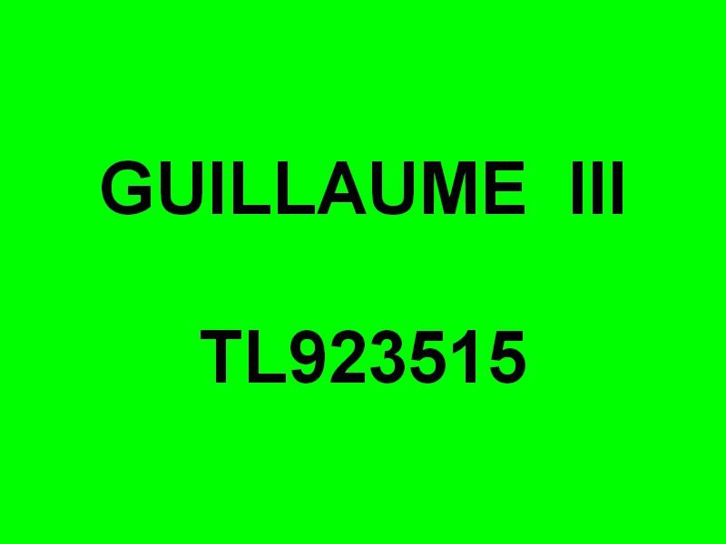 GUILLAUME  III  , TL 923515