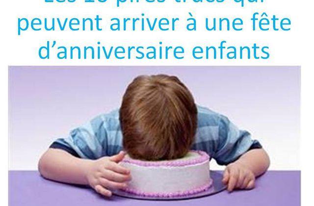 Les 10 pires trucs qui peuvent arriver à une fête d'anniversaire enfants !