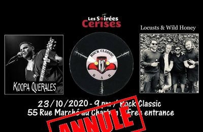 🎵 Koopa Querales + Locusts & Wild Honey @ Rock Classic - 23/10/2020 - annulé