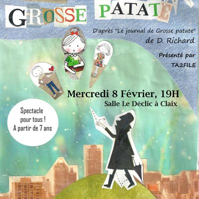 """TA2FILE présente son nouveau spectacle """"La saga Grosse Patate"""" !!!"""