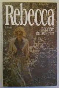 """""""Rebecca"""", Daphné Du Maurier"""