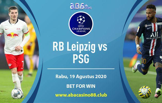 Prediksi Liga Champion PSG vs Leipzig Rabu 19 Agustus 2020