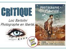 🎭 OFF19 - Loic Bartolini dans Photographe en Liberté.