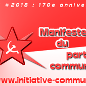 Plus que jamais, LE PARTI COMMUNISTE, MANIFESTEMENT! - INITIATIVE COMMUNISTE