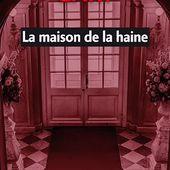 La maison de la haine - Jean-Louis Gary - Numilog.com eBook