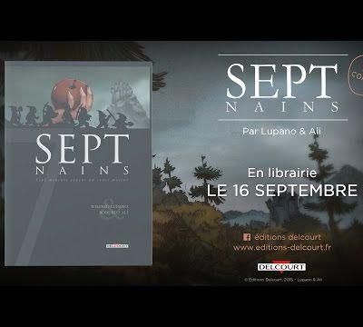 Sept Nains (Wilfrid Lupano et Roberto Ali)