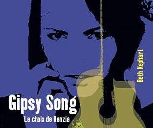 """ Gipsy Song - Le Choix de Kenzie "" de Beth Kephart"