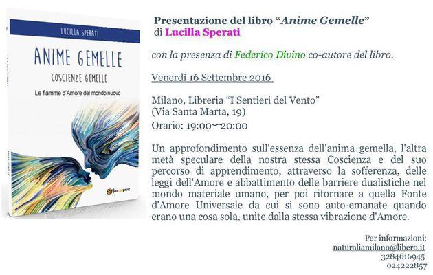 Conferenza Anima e Coscienza - Anime gemelle di Lucilla Sperati e Piaghe del Pensiero di Federico Divino