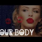 Kylie Minogue - Your Body