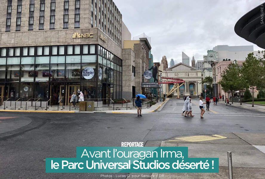 Avant l'ouragan Irma, le Parc Universal Studios déserté ! (diaporama) #EXCLU