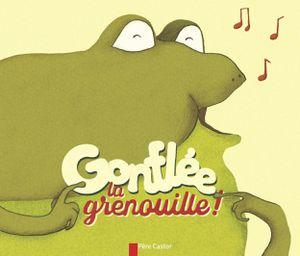 Gonflée la grenouille !