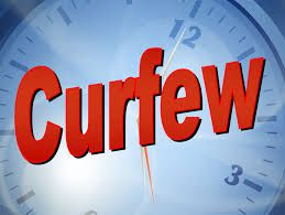 """""""Curfew"""" we live in a time of Curfew"""