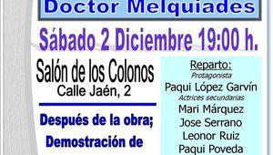 """Teatro """"La Consulta del Doctor Melquiades"""""""