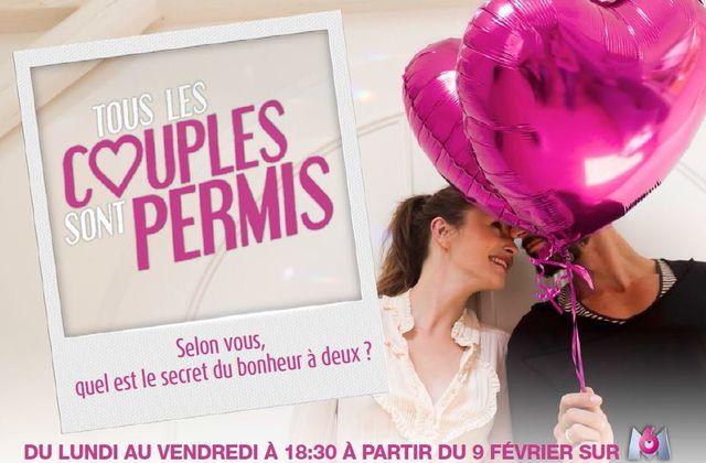 Tous les couples sont permis à partir du 9 février à 18h30 sur M6.