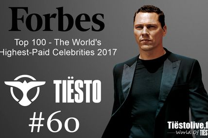 Top 100 - The World's Highest-Paid Celebrities 2017 | Tiësto number 60, the complete list