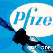 PfizerLeak : Révélation sur l'accord de fabrication et d'approvisionnement de Pfizer - Les DéQodeurs