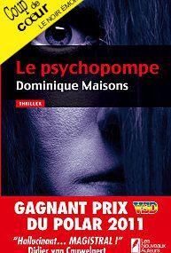 LE PSYCHOPOMPE de Dominique Maisons