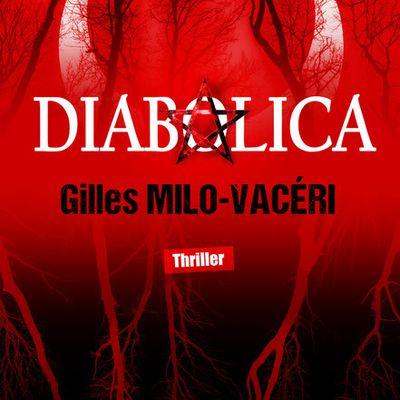 « Diabolica » de Gilles Milo-Vacéri — Les Éditions du 38