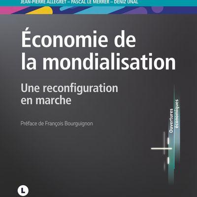 Économie de la mondialisation par Jean-Pierre Allegret, Pascal Le Merrer, Deniz Unal