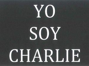 YO SOY CHARLIE - JE SUIS CHARLIE