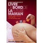 Le livre sur la grossesse le plus pourri de tous les livres sur la grossesse.