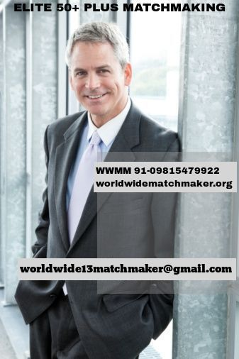 REGISTERED WITH 50+PLUS MARRIAGE BUREAU 91-09815479922 WWMM