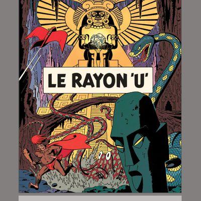 Blake et Mortimer, la collection Hachette : Le Rayon U