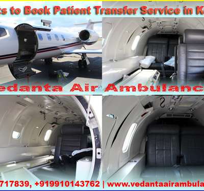 Benefits to Book Patient Transfer Service in Kolkata by Vedanta Air Ambulance