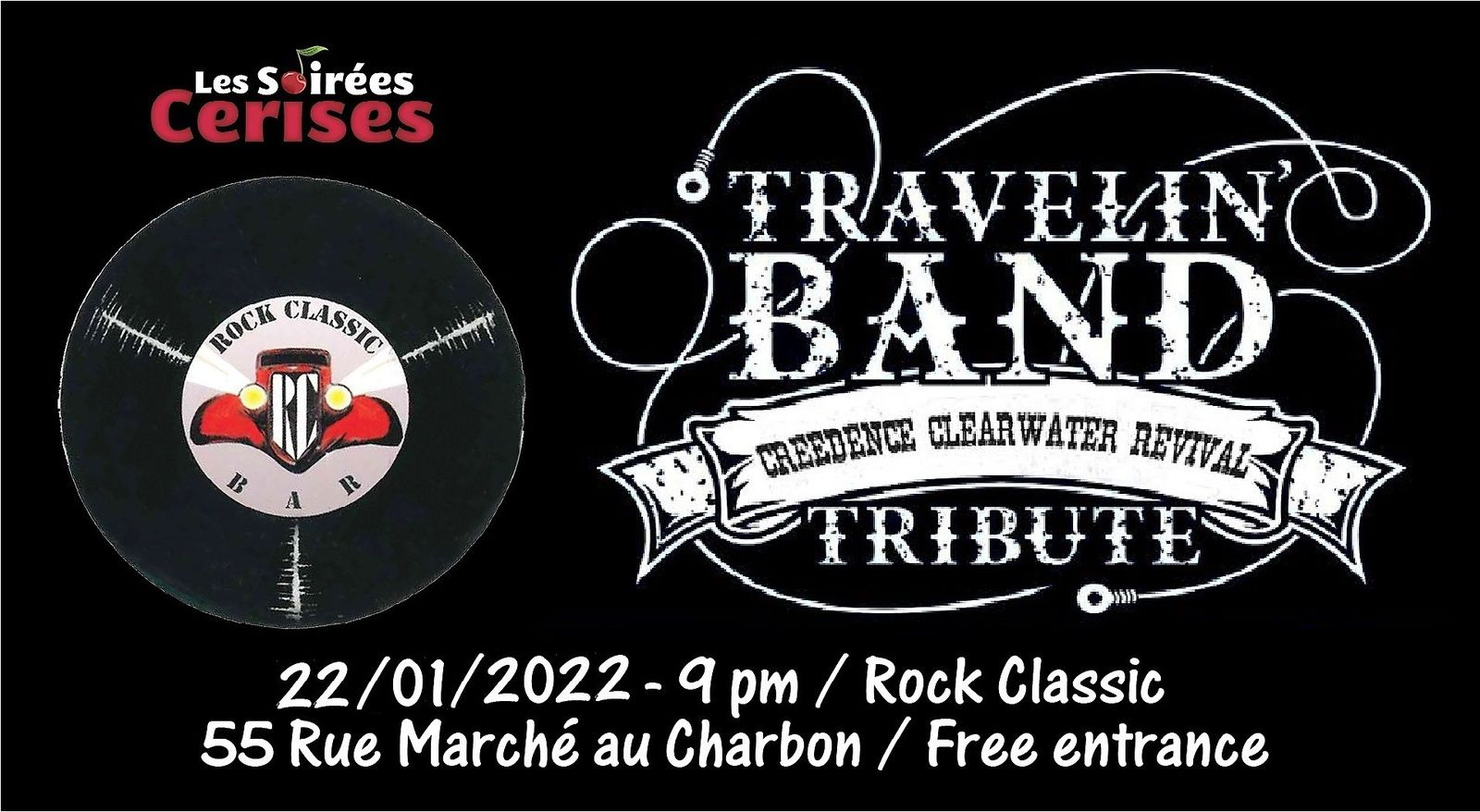 🎵 Travelin' band (CREEDENCE CLEARWATER REVIVAL tribute band) @ Rock Classic - 22/01/2022