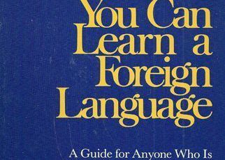 Yes! you can learn a foreign language