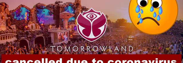 ⚠Tomorrowland Festival, Belgium 2020, cancelled due to coronavirus ⚠