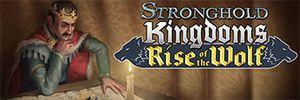 Jeux video: Stronghold Kingdoms : La Montée du Loup dispo !