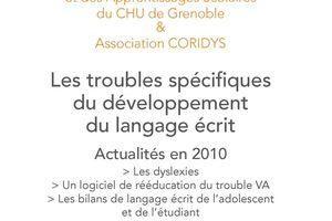 Formation Coridys 38 - Les Troubles spécifiques du développement du langage écrit - 17 septembre 2010