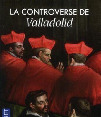 Le coin des livres : La Controverse de Valladolid
