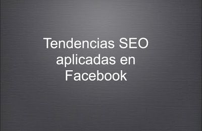 Tendencias SEO en Facebook