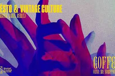 Tiësto x Vintage Culture - Coffee (Give Me Something) ( Ferreck Dawn Remix )