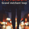"""Grand méchant loup"", de James Patterson"