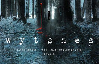 Chronique de Wytches de Scott Snyder, Jock et Matt Hollingsworth